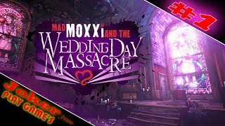 САМОГОННЫЙ ЗАВОД Headhunter 4 Wedding Day Massacre Borderlands 2 Прохождение 1