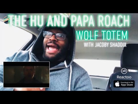 The Hu and Papa Roach's Jacoby Shaddix- Wolf Totem REACTION!!!!!