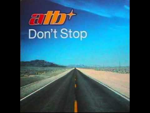 ATB  Dont Stop XCabs Remix