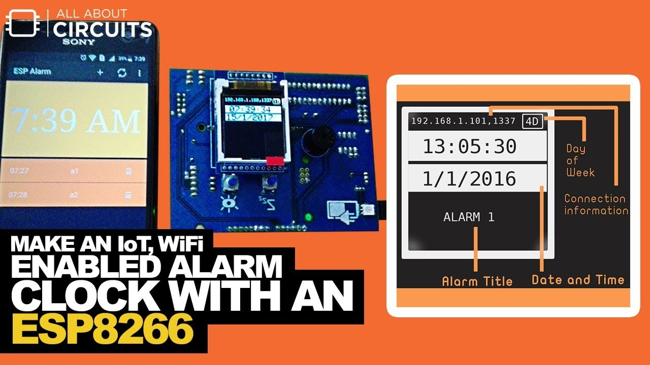 ESP Alarm: Make an IoT, Wi-Fi Enabled Alarm Clock with an