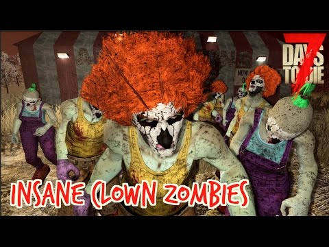 7D2D - Insane Clown Zombies (E158) - Game Society