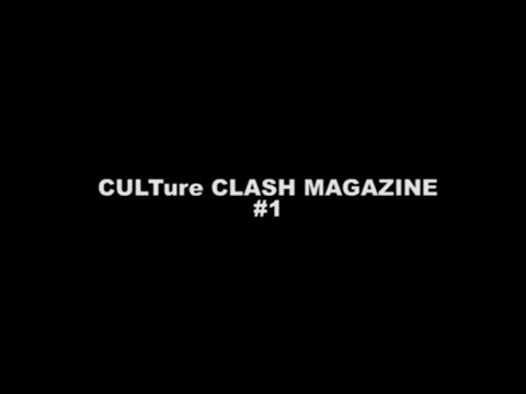 CULTure CLASH MAGAZINE #1