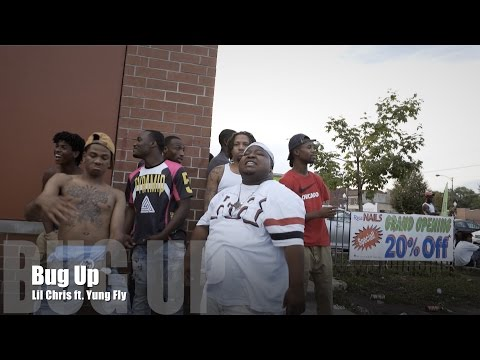 Lil Chris ft. Yung Fly - Bug Up (Music Video)