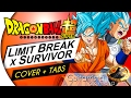 Dragon Ball Super - Limit Break x Survivor (OPENING 2) (Guitar Cover & TAB by Guitarrista de Atena)
