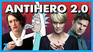 The Age of the TV Antihero 2.0