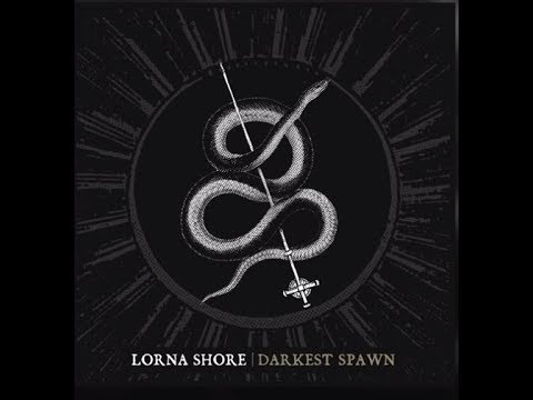 "Lorna Shore released new song ""Darkest Spawn"" off upcoming new album!"