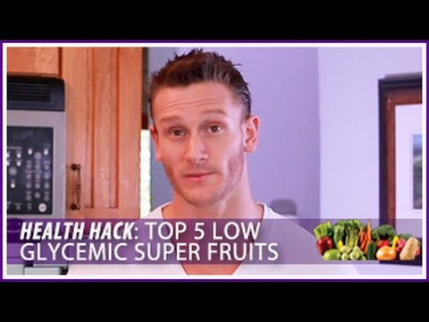 Top 5 Low Glycemic Super Fruits: Health HackThomas DeLauer