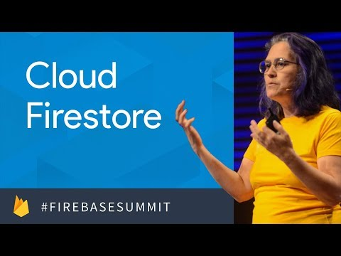 Introducing Cloud Firestore (Firebase Dev Summit 2017)