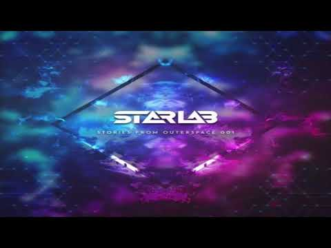 StarLab - Dj Set ''Stories From Outer Space 001'' 08-11-2017 [Psytrance]