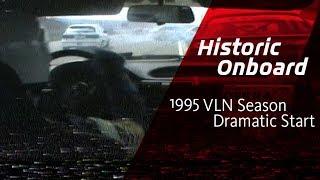 Dramatic Start VLN Race 1995   Historic Onboard Nürburgring