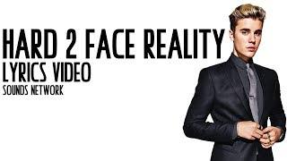 Hard 2 face reality-Poo Bear ft. Justin Bieber & Jay Electronica (lyrics)
