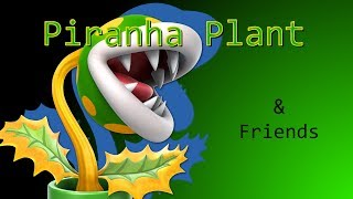 SSBU: Piranha Plant & Friends
