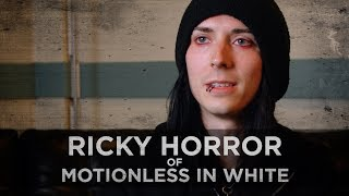 """Is This Ever Going To Get Better?"" -- Ricky Horror of Motionless In White"