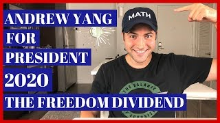 Andrew Yang 2020 Democratic Presidential Candidate - The Freedom Dividend