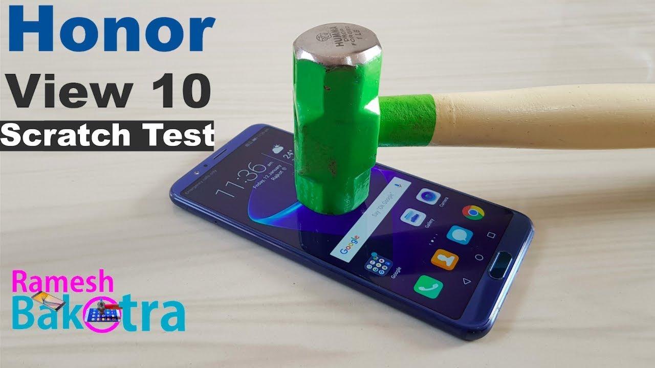 info for a0fbd b25b9 Huawei Honor View 10 Screen Scratch Test
