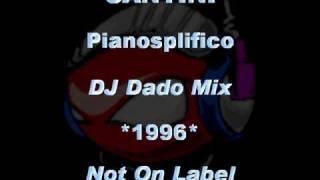 SANTINI - Pianosplifico [DJ Dado Mix] *1996* [Not On Label]