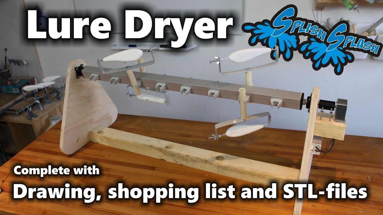 Building a Lure Dryer