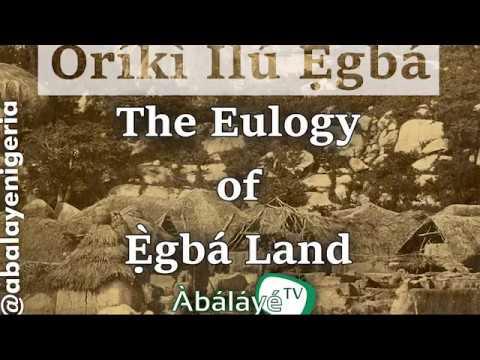 Oríkì Ìlú Ẹ̀gbá | Eulogy of Ẹ̀gbá Land | AbalayeTV