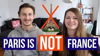 PARIS VS THE REST OF FRANCE   Major differences between the Parisians and the French