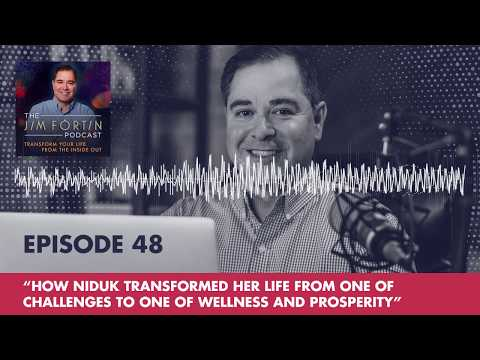 E48 - How Niduk Transformed Her Life From One Of Challenges To One Of Wellness And Prosperity