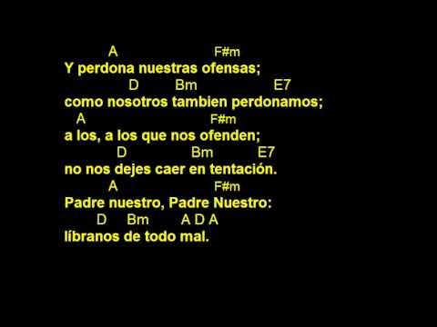 CANTOS PARA MISA - PADRE NUESTRO 1 - LETRA Y ACORDES