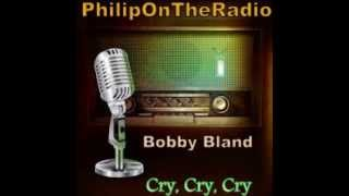 Watch Bobby Bland Cry Cry Cry video