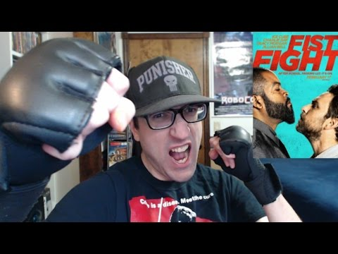 Fist Fight(2017) | Rant & Review