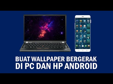 Cara Buat Wallpaper Bergerak di PC dan Android