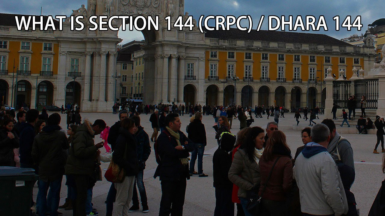what is section 144 (CRPC) / Dhara 144