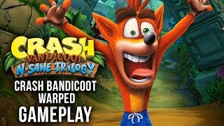 Crash Bandicoot N. Sane Trilogy Gameplay  - Crash Bandicoot 3: Warped PS4 Gameplay (Exclusive)