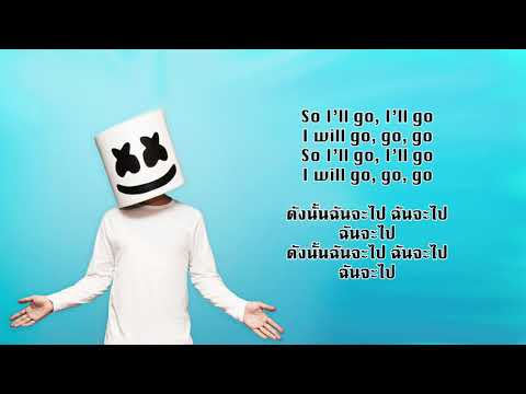 แปลเพลง Happier -  Marshmello feat. Bastille + Thaisub (แปลไทย)