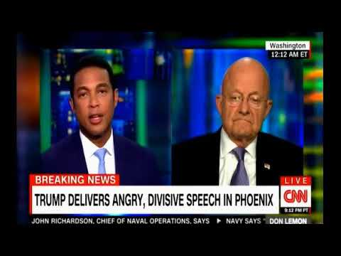 James Clapper believes Trump is unfit should not have nuclear codes following Phoenix Speech