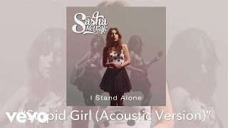 Sasha McVeigh - Stupid Girl (Acoustic Version) (Audio)