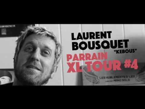 XL Tour #4 : Entretien avec Laurent Bousquet (Les Hurlements de Léo)