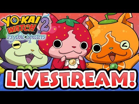 Yo-kai Watch 2 Psychic Specters — Low Rank Team Livestream