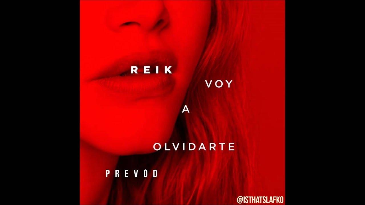 Reik - Voy a Olvidarte (Prevod na srpski) - YouTube