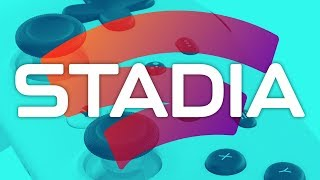 Stadia Connect - The Good And The Bad | E3 2019