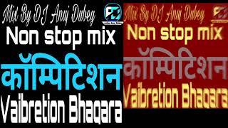 Non stop mix competition vibration Bhangra mix By DJ Anuj Dubey Super DNC MIX