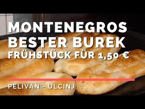Montenegro Frühstück traditionell: Burek aus Ulcinj - Pelivan [2018] DEU/SRB/MNE