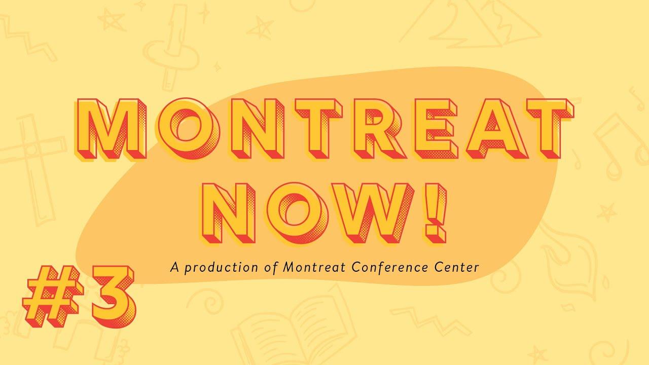 16-Apr-2020 | Montreat Now! #3