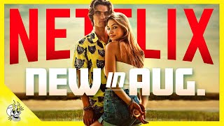Your Best Options Out of Everything Coming to NETFLIX AUGUST 2021   Flick Connection