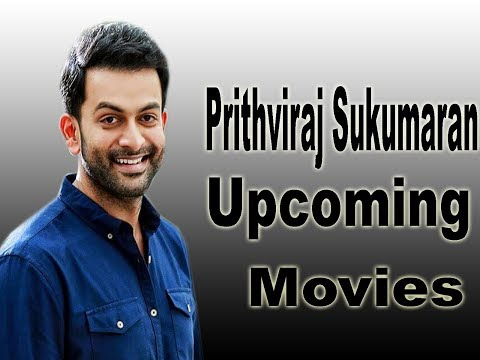 Prithviraj Sukumaran Upcoming Movies 2018