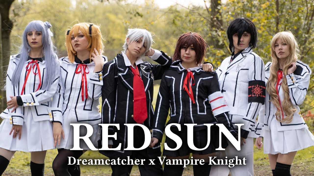 Dreamcatcher x Vampire Knight - RED SUN dance cover