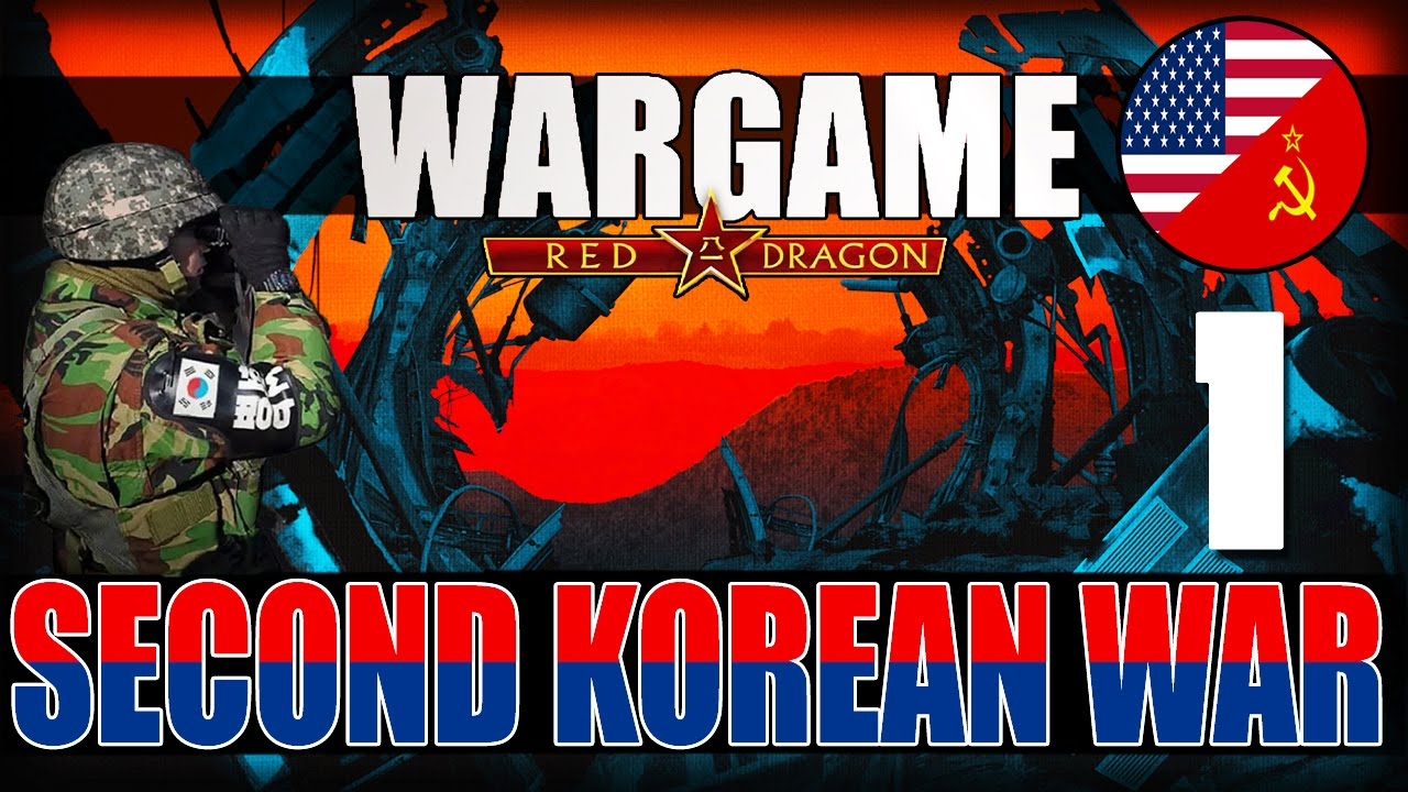 Wargame: Red Dragon -Campaign- Second Korean War: 1 - YouTube