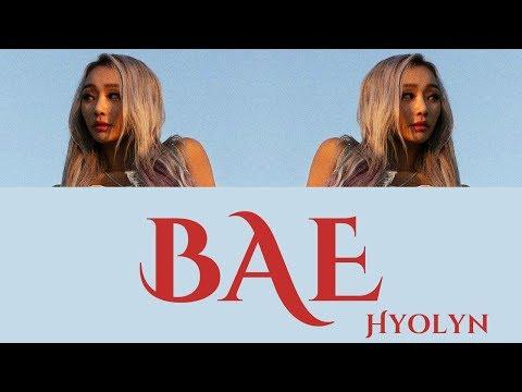 Hyolyn - BAE [Hang, Rom & Eng Lyrics]