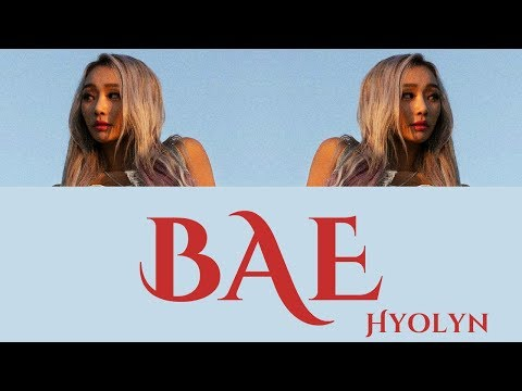 Hyolyn - BAE [Hang, Rom & Eng Lyrics]