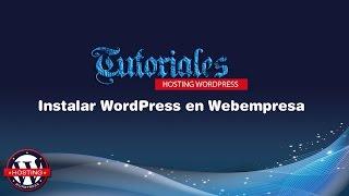 Instalación WordPress Webempresa en 1minuto y 39 segundos