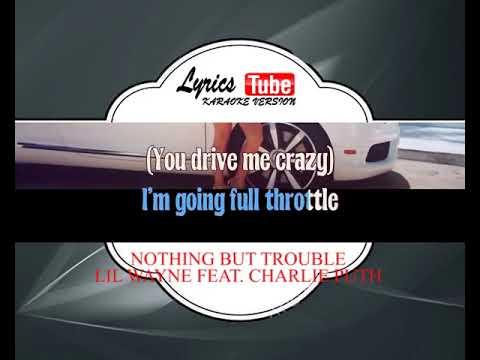 Karaoke Music LIL WAYNE FEAT  CHARLIE PUTH - NOTHING BUT TROUBLE | Official Karaoke Musik Video