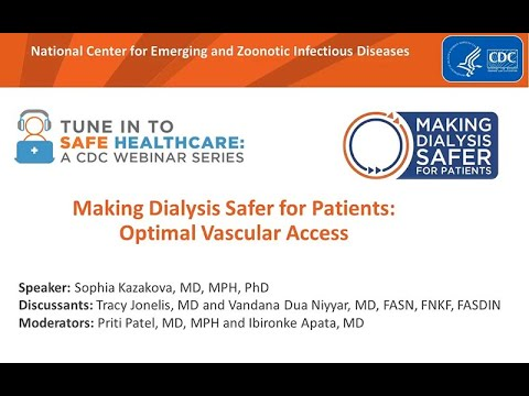 Making Dialysis Safer For Patients: Optimal Vascular Access
