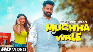 Muchha Wale (Full Song) Varinder Brar, Tanuja Chauhan | The Kidd | Latest Punjabi Songs 2021